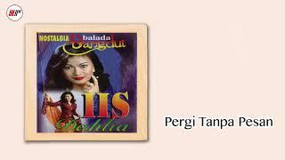 Download lagu Iis Dahlia - Pergi Tanpa Pesan ( Audio)