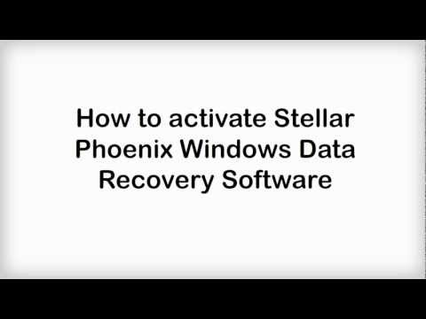 Activate Stellar Phoenix Windows Data Recovery 5.0
