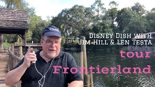 Disney Dish with Jim Hill and Len Testa Tour Frontierland
