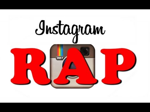 INSTAGRAM RAP!
