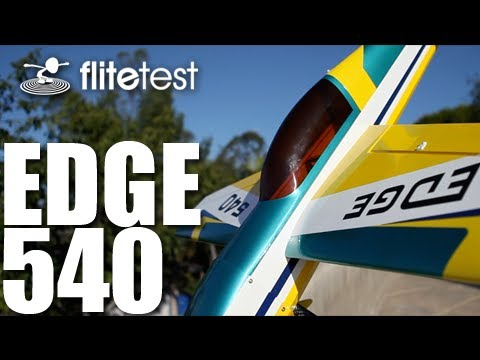 Flite Test - Edge 540 - REVIEW