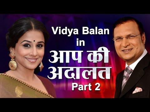 Aap Ki Adalat - Vidya Balan (Part-2)