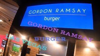 GORDON RAMSEY BURGER #LASVEGAS