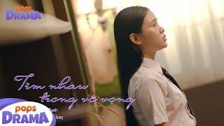 Tìm Nhau Trong Vô Vọng - Quỳnh Trang (Official MV) - OST Cô Gái Đến Từ Bên Kia