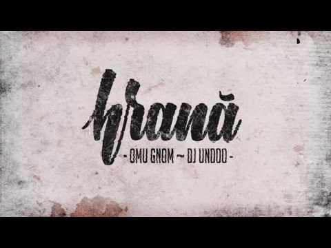 Omu Gnom ~ DJ Undoo - Hrana