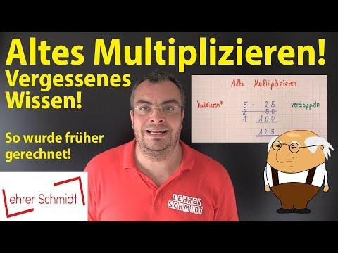 Altes Multiplizieren - vergessenes Wissen! Das hast du noch nie gesehen!   Lehrerschmidt