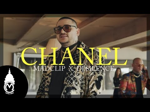 Mad Clip x DJ.Silence - Chanel Official Music Video
