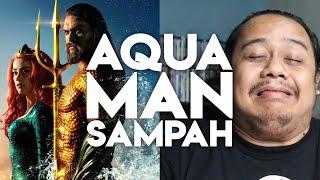 #ZHAFVLOG - DAY 353/365 - AQUAMAN SAMPAH | MOVIE REVIEW | DCEU JASON MOMOA MALAYSIA