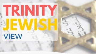 Video: What is the Jewish view on the Christian Trinity - Tovia Singer