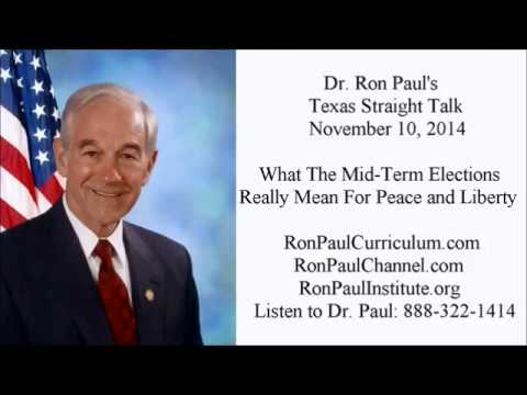 Ron Paul: What The Elections Really Mean For Peace and Liberty