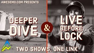 MLB DFS Picks & Live Before Lock - Wed 8/21 - Deeper Dive - DraftKings FanDuel FantasyDraft Yahoo
