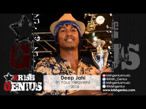 Deep Jahi – In Your Heavens · 2014 | Reggae, Dancehall, Bashment