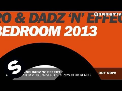 Ralvero And Dadz 'n' Effect - In My Bedroom 2013 (ralvero & Repow Club Remix) video