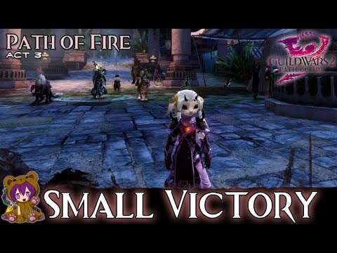★ Guild Wars 2 ★ - Act 305: Small Victory (Epilogue)