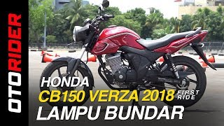 (15.4 MB) All New Honda CB150 Verza 2018 First Ride Indonesia | OtoRider Mp3