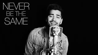 CAMILA CABELLO - NEVER BE THE SAME (Rajiv Dhall Cover)