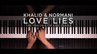Download Lagu Khalid & Normani - Love Lies | The Theorist Piano Cover Gratis STAFABAND