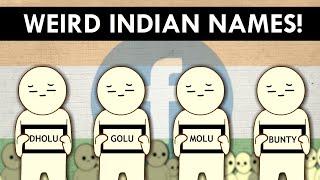 INDIAN WEIRD NAMES