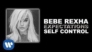 Download Lagu Bebe Rexha - Self Control [Official Audio] Gratis STAFABAND