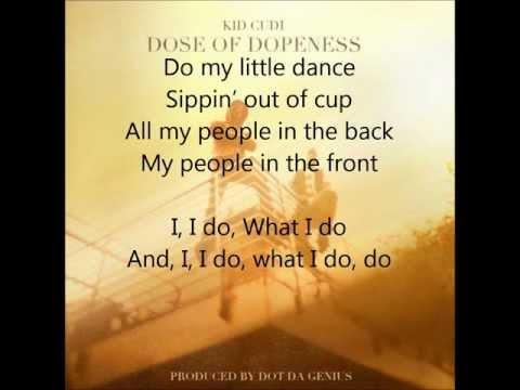 Dose of Dopeness- Kid Cudi [LYRICS+FREE DOWNLOAD]