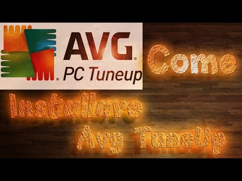 Tutorial - Come installare AVG TuneUp Utilities 2014 + Patch(Crack) ITA