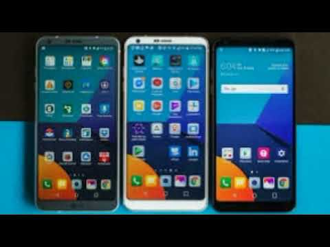 Latest Android LG G6 Mobiles 2018 || Useful & Best Information & Features About LG G6 2018