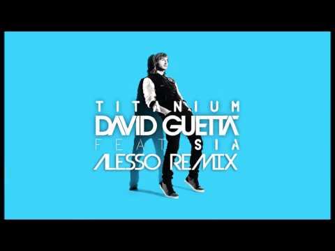 David Guetta Titanium ft. Sia & Alesso