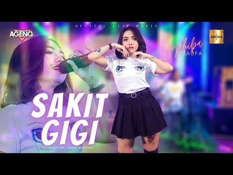 Download Lagu Syahiba Saufa ft Ageng Music - Sakit Gigi ( Live Music).mp3