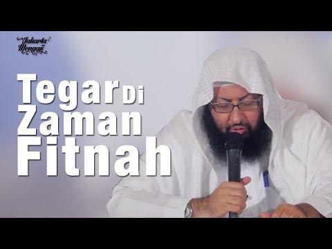 Tabligh Akbar Ulama: Tegar Di Zaman Fitnah - Syaikh Dr Abdurahman Bin Abdullatif Ar-Rusyaidan