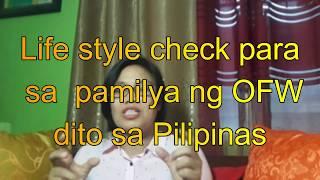 Lifestyle check ng pamilya ng OFW dito sa PIlipinas