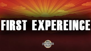 First Experience   Ghost Stories, Paranormal, Supernatural, Hauntings, Horror