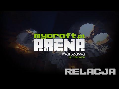 MyCraft Arena - Relacja Z Wydarzenia