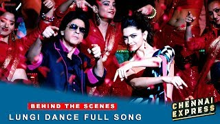 Chennai Express - Shah Rukh Khan & Deepika Padukone - Lungi Dance Full Song Making