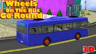 The Wheels On The Bus Go Round and Round  Nursery Rhymes
