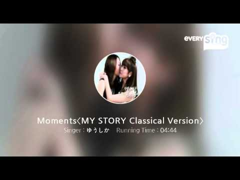 [everysing] Moments〈MY STORY Classical Version〉