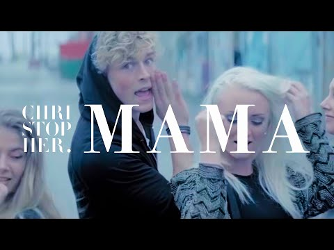Christopher - Mama