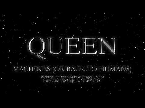 Queen - Machines (or