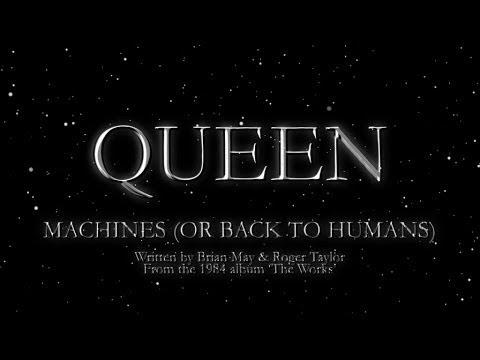 Queen - Machines (or