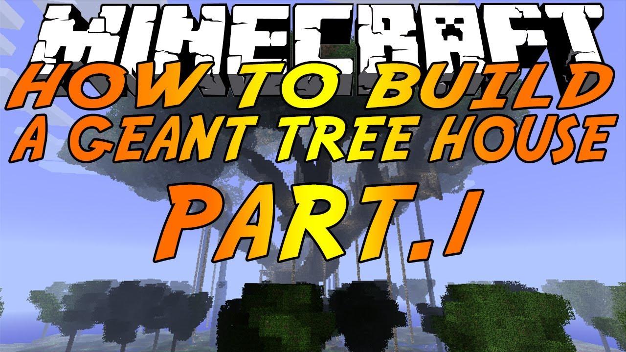 Tuto minecraft comment construire un arbre maison g ant - Comment coller un poster geant ...
