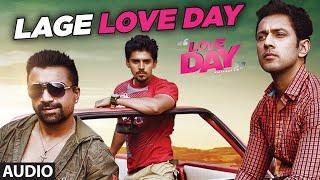 LAGE LOVE DAY Full Audio Song | LOVE DAY - PYAAR KAA DIN | Ajaz Khan | Sahil Anand | Harsh Naagar