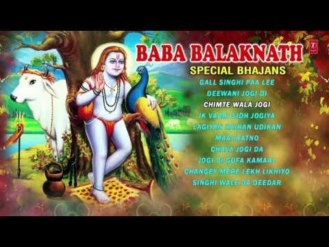 BABA BALAKNATH PUNJABI TOP BALAKNATH BHAJANS I FULL AUDIO SONGS JUKE BOX