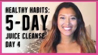 Healthy Habits: Juice Cleanse Day 4