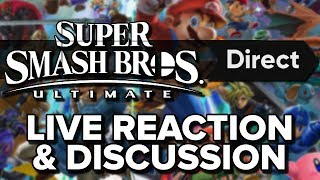 Smash Bros Ultimate NINTENDO Direct LIVE REACTION!