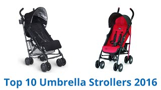 10 Best Umbrella Strollers 2016