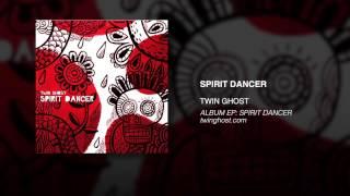 Watch Twin Ghost Spirit Dancer video