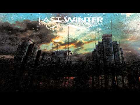 Last Winter - Standing Here