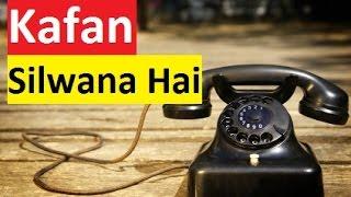 Kafan taiyar kerwana hai (Punjabi)