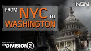 From NYC to Washington DC || Lore / Theory Crafting || The Division 2