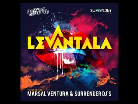 Marsal Ventura & Surrender DJs - Levantala (Official Audio)