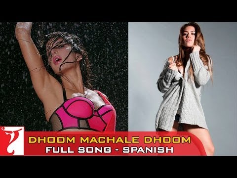 Dhoom Machale Dhoom - Full Song - SPANISH Dubbed - DHOOM:3